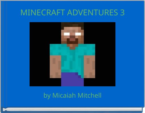 MINECRAFT ADVENTURES 3