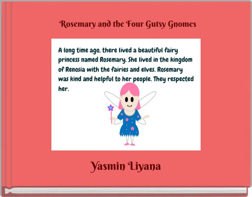 Rosemary and the Four Gutsy Gnomes