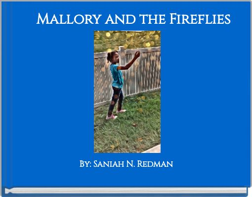 Mallory and the Fireflies