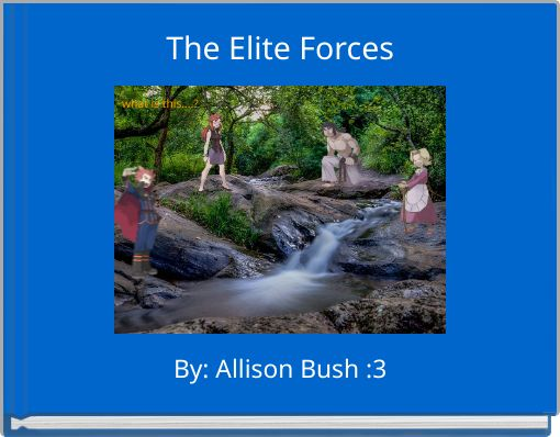 The Elite Forces
