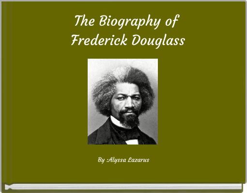 the first autobiography of frederick douglass Few people achieve in a lifetime what young frederick douglass achieved by the  age of 20 young american heroes set out to cover his young life, based on.