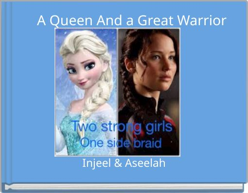 A Queen And a Great Warrior