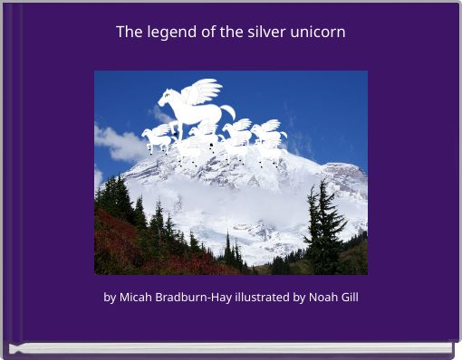 The legend of the silver unicorn