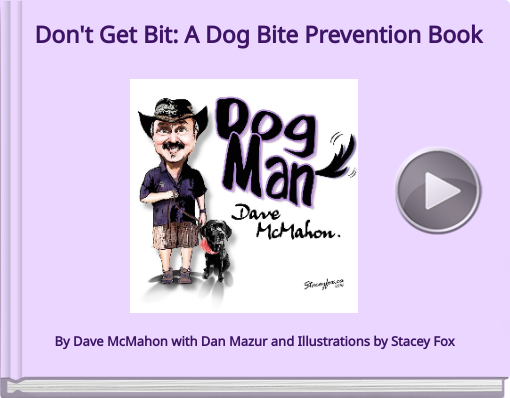 Book titled 'Don't Get Bit: A Dog Bite  Prevention Book For Kids'