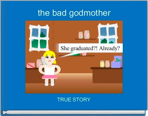 the bad godmother