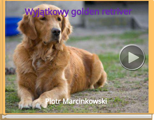 Book titled 'Wyj�tkowy golden retriver'