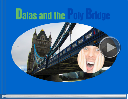 Book titled 'Dalas and the Poly Bridge'