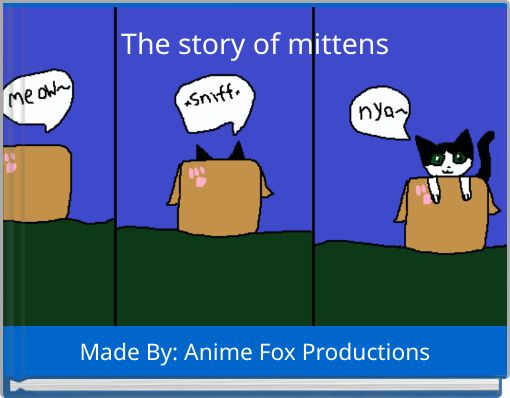 The story of mittens
