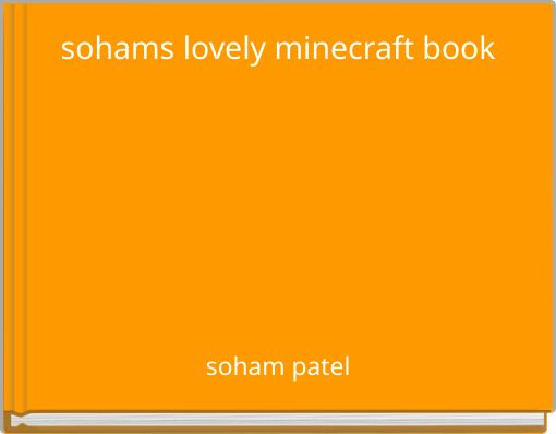 sohams lovely minecraft book
