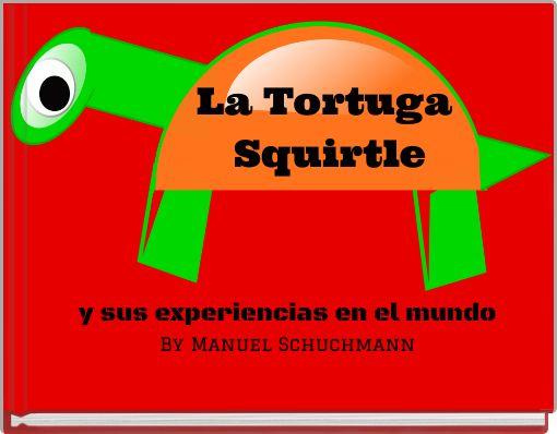 La Tortuga Squirtle