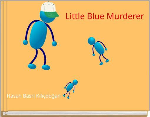 Little Blue Murderer