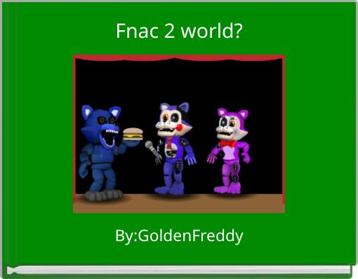 """""""FIVE NIGHTS AT CANDYS 2!?!?"""" - Free Books & Children's ..."""
