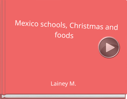 Book titled 'Mexico schools, Christmas andfoods  '