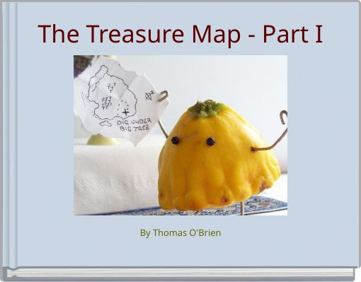 The Treasure Map - Part I