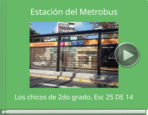 Book titled 'Estación del Metrobus'
