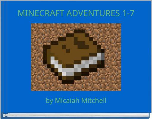 MINECRAFT ADVENTURES 1-7