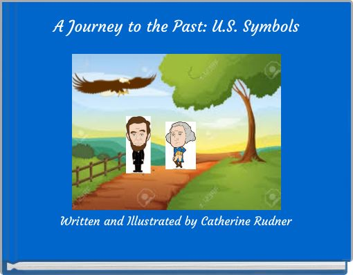 A Journey to the Past: U.S. Symbols