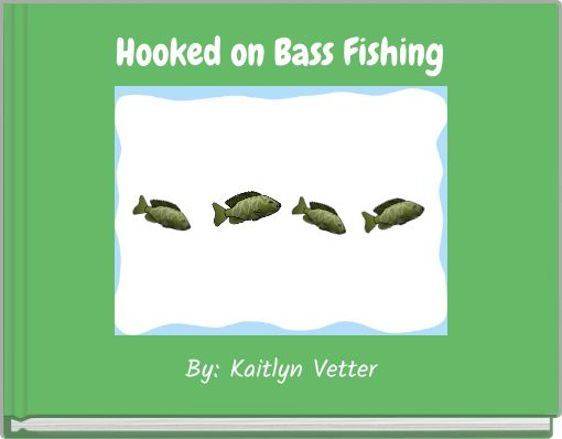 Fishing trip free books children 39 s stories online for Hooked on fishing