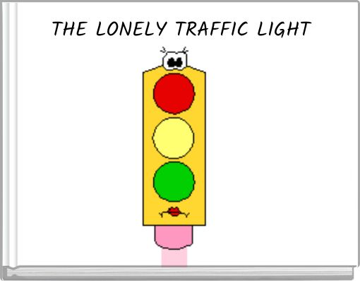 THE LONELY TRAFFIC LIGHT