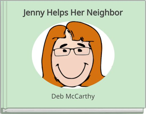 Jenny Helps Her Neighbor