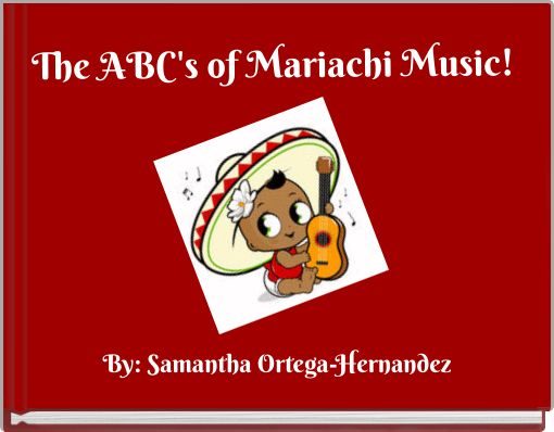 The ABC's of Mariachi Music!