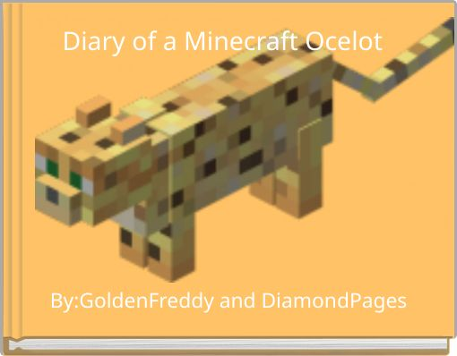 Diary of a Minecraft Ocelot