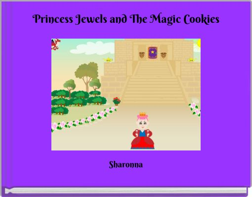 Princess Jewels and The Magic Cookies