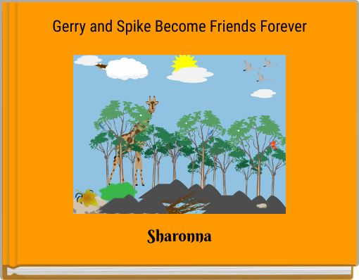 Gerryand Spike Become Friends Forever