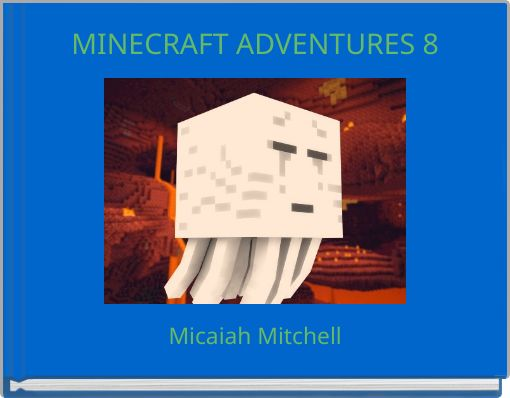 MINECRAFT ADVENTURES 8