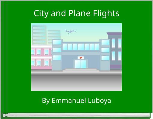 City and Plane Flights