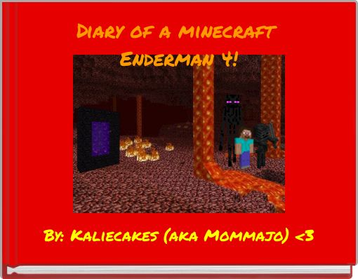 Diary of a minecraft Enderman 4!