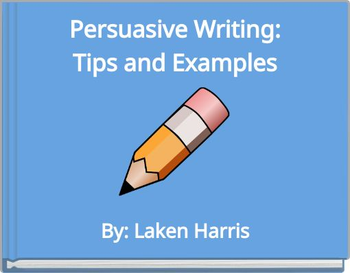 persuasive essay writing tips Guide to writing a persuasive essay structure and organization are integral components of an effective persuasive essay.