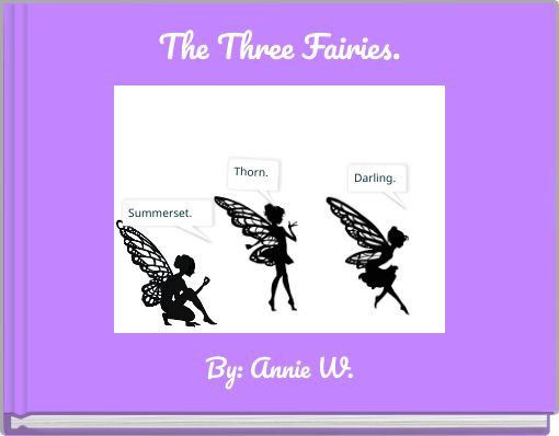 The Three Fairies.