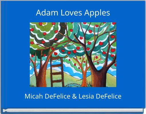 Adam Loves Apples