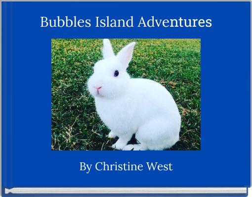 Bubbles Island Adventures