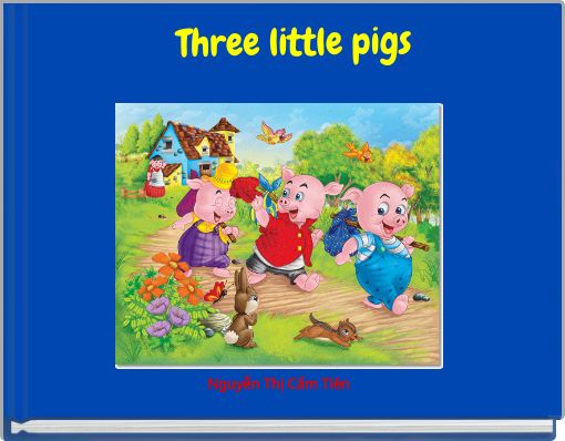 the three pigs life story essay Unlike most editing & proofreading services, we edit for everything: grammar, spelling, punctuation, idea flow, sentence structure, & more get started now.