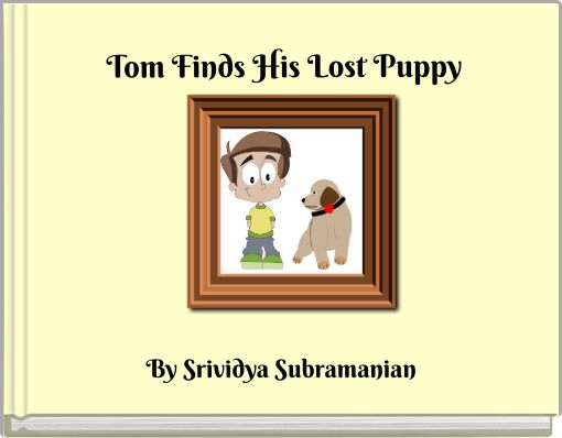 Tom Finds His Lost Puppy