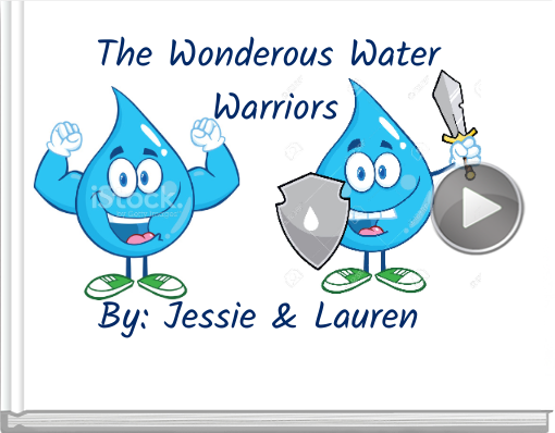 Book titled 'The Wonderous Water Warriors'