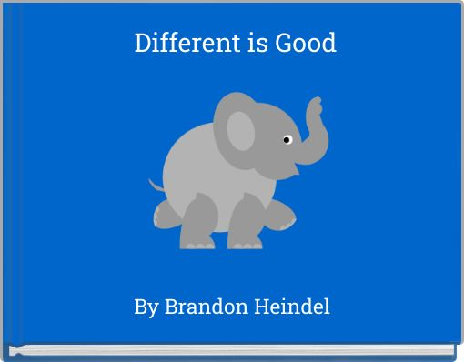 Different is Good