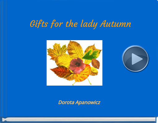 Book titled 'Gifts for the lady Autumn'