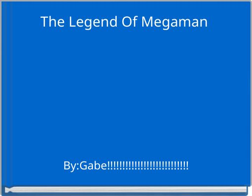 The Legend Of Megaman