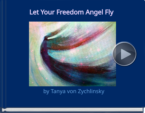 Book titled 'Let Your Freedom Angel Fly'