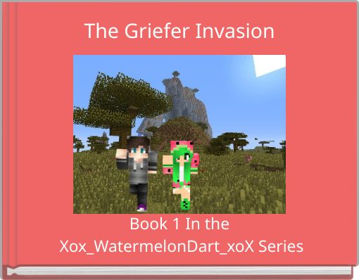 The Griefer Invasion