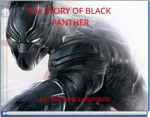 The STORY OF BLACK PANTHER