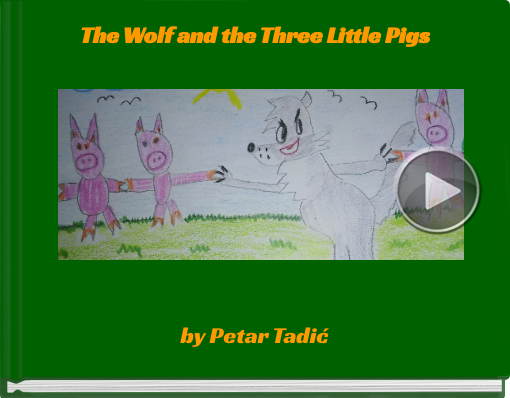 Book titled 'The Wolf and the Three Little Pigs'
