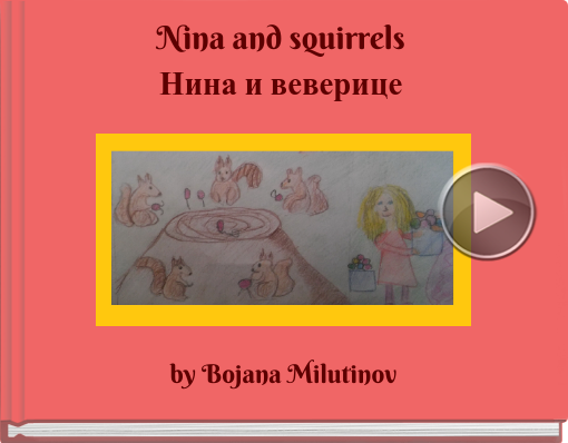 Book titled 'Nina and squirrelsНина и веверице'