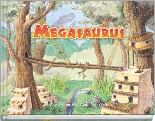 The Megasaurus