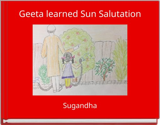 Geeta learnt Sun Salutation
