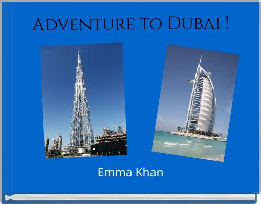 Adventure to Dubai !