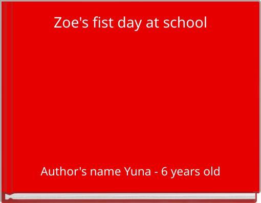 Zoe's fist day at school